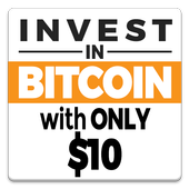 Invest in BITCOIN with only $10