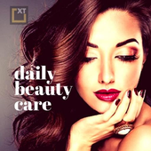 Daily Beauty Care - Skin, Hair, Face, Eyes