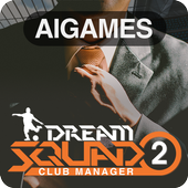 DREAM SQUAD 2  Football Club Manager