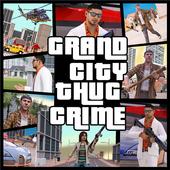 Grand City Thug Crime Gangster