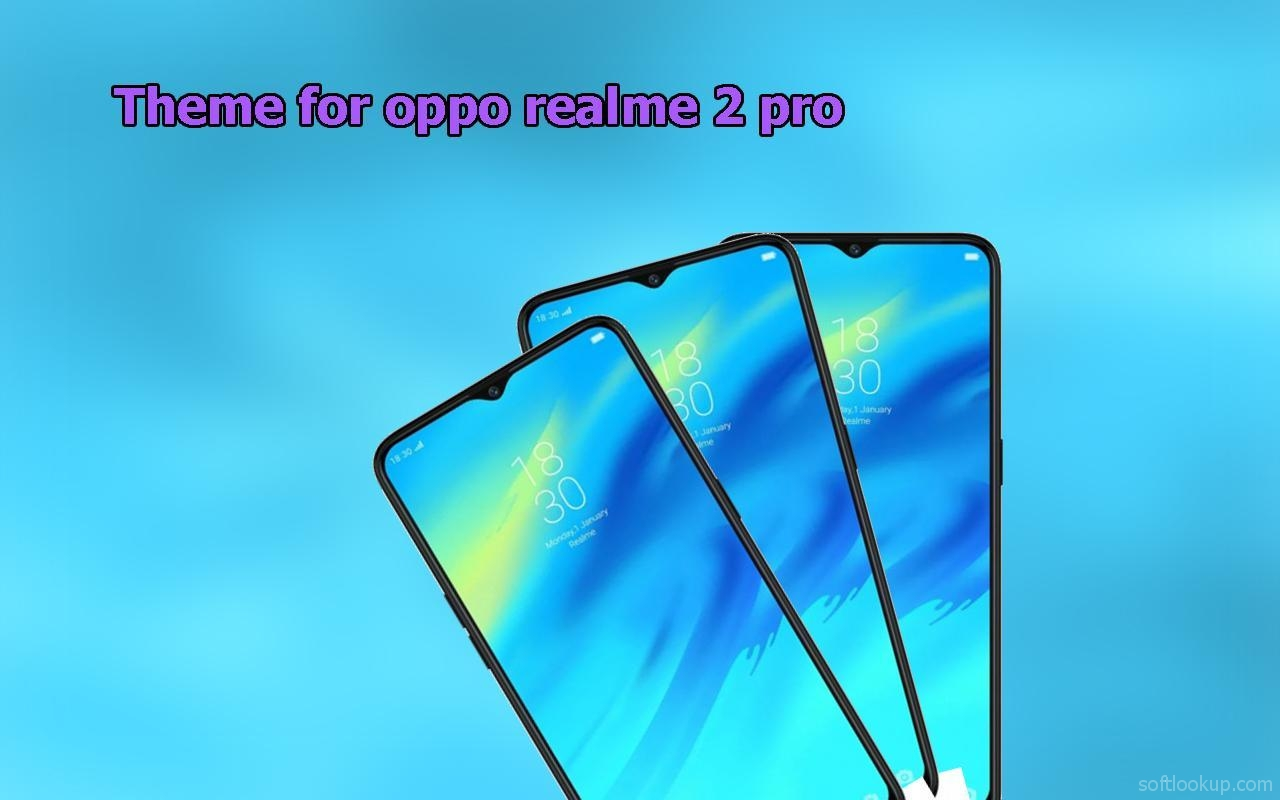 Theme for Oppo Realme 2 / Realme 2 pro 1 3 Free for Android - APK